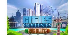 Cities: Skylines - Parklife