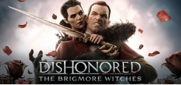 Dishonored : The Brigmore Witches DLC