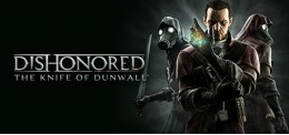 Dishonored : The Knife of Dunwall DLC