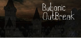 Bubonic: Outbreak