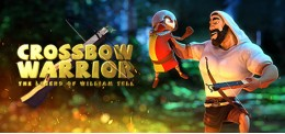 Crossbow Warrior - The Legend of William Tell