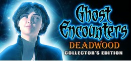Ghost Encounters: Deadwood - Collector's Edition
