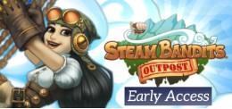 Steam Bandits: Outpost