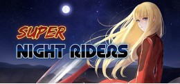 Super Night Riders