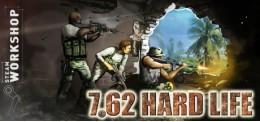 7,62 Hard Life